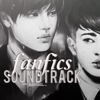 Fanfics Soundtrack #1