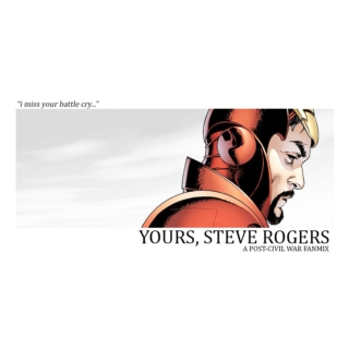 """yours, steve rogers"""