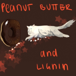 peanut butter and lignin