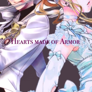 ♞ ~Hearts Made of Armor~ ♘