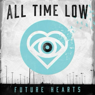 Future Hearts  All Time Low