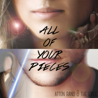 all of your pieces