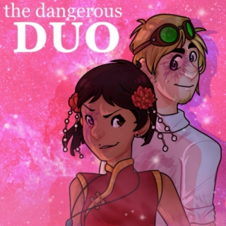 [❈] ˻the dangerous duo˺
