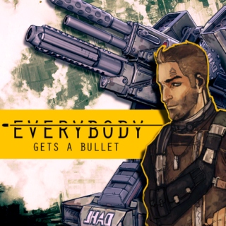 Everybody gets a bullet