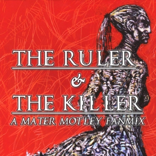 The Ruler & The Killer