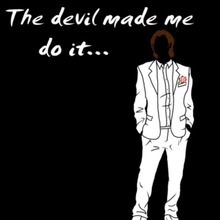 you're just dancing with the devil