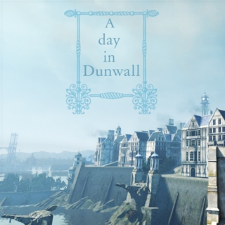 a day in dunwall