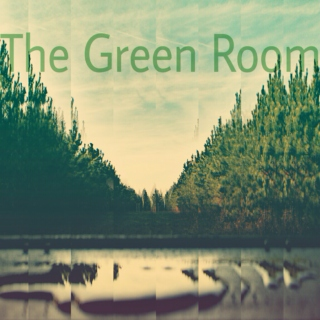 The Green Room 4/19/15