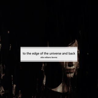 to the edge of the universe and back