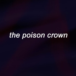 the poison crown