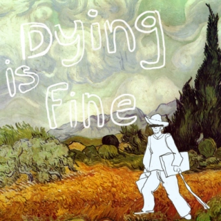 Dying is Fine