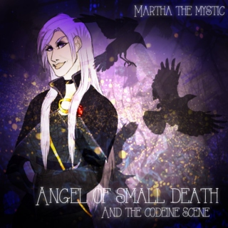 Angel of small death and the codeine scene