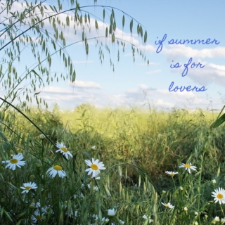 if summer is for lovers