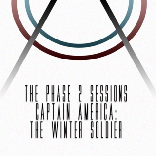 The Phase 2 Sessions Captain America: The Winter Soldier