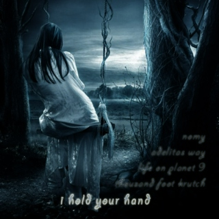 I hold your hand