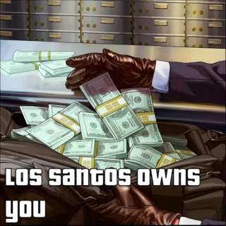 los santos owns you.