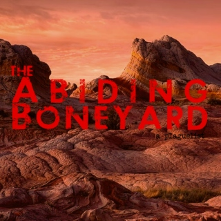 The Abiding Boneyard