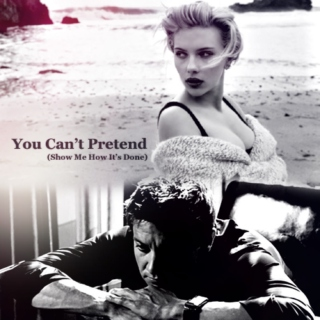 You Can't Pretend (Show Me How It's Done)