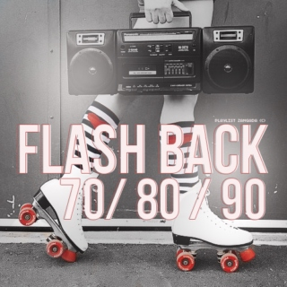 Flash Back 70 80 & 90