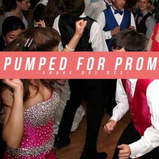 Pumped for Prom: Shake Dat Ass