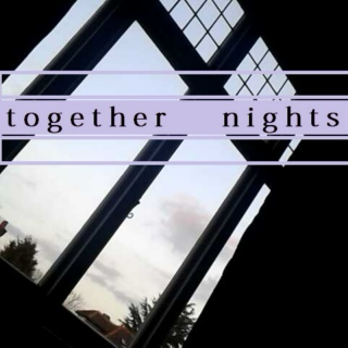 Together Nights