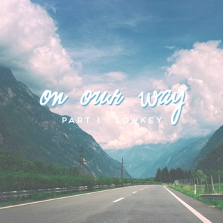 on our way - a roadtrip mix / part i (lowkey)