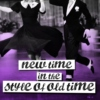 new time in the style of old time