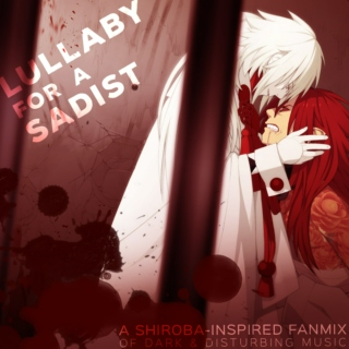 Lullaby for a Sadist