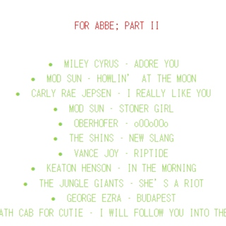 For Abbe; PART II