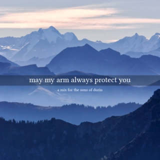 may my arm always protect you