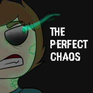 The Perfect Chaos