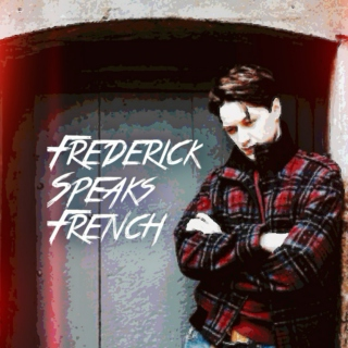 Frenchman Frederick