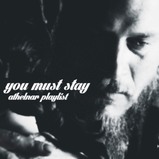 you must stay [athelstan/ragnar]
