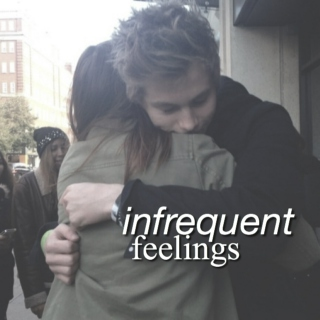 Infrequent Feelings