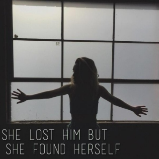 she lost him but she found herself