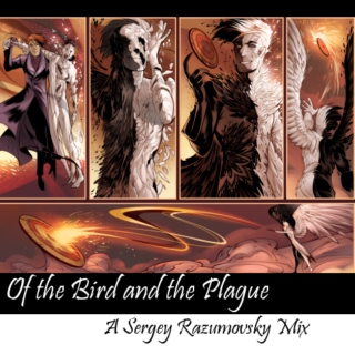 Of the Bird and the Plague