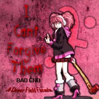 I Can't Forgive Them - BAD END