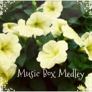 Music Box Medley