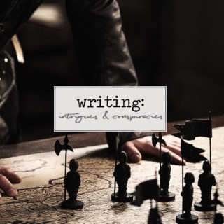 Writing: Intrigues & Conspiracies