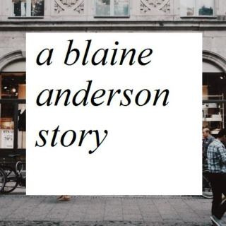 A Blaine Anderson Story