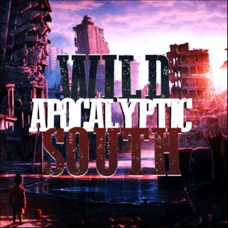 Wild Apocalyptic South