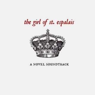 the girl of st. espalais