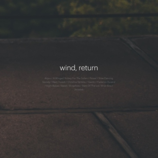 wind, return