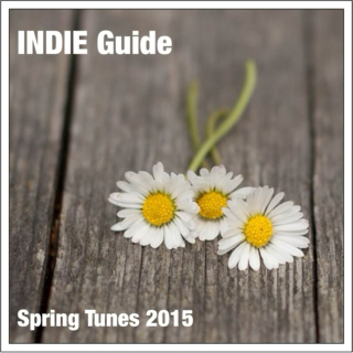 INDIE Guide Spring Tunes 2015