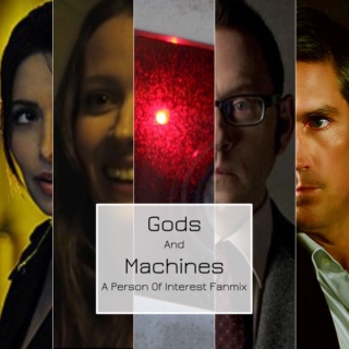Gods and Machines: A Person Of Interest Fanmix