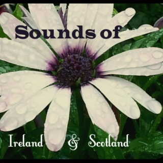 Sounds of Ireland & Scotland