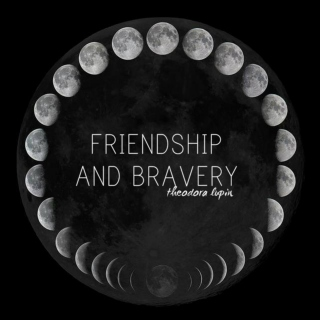friendship and bravery