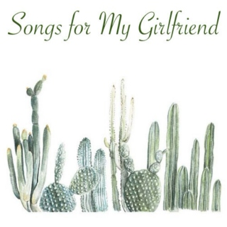 Songs for My Girlfriend IV