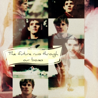 the future runs through our bones [merthur]