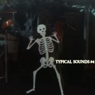 Typical Sounds Episode 4 - 5.25.15